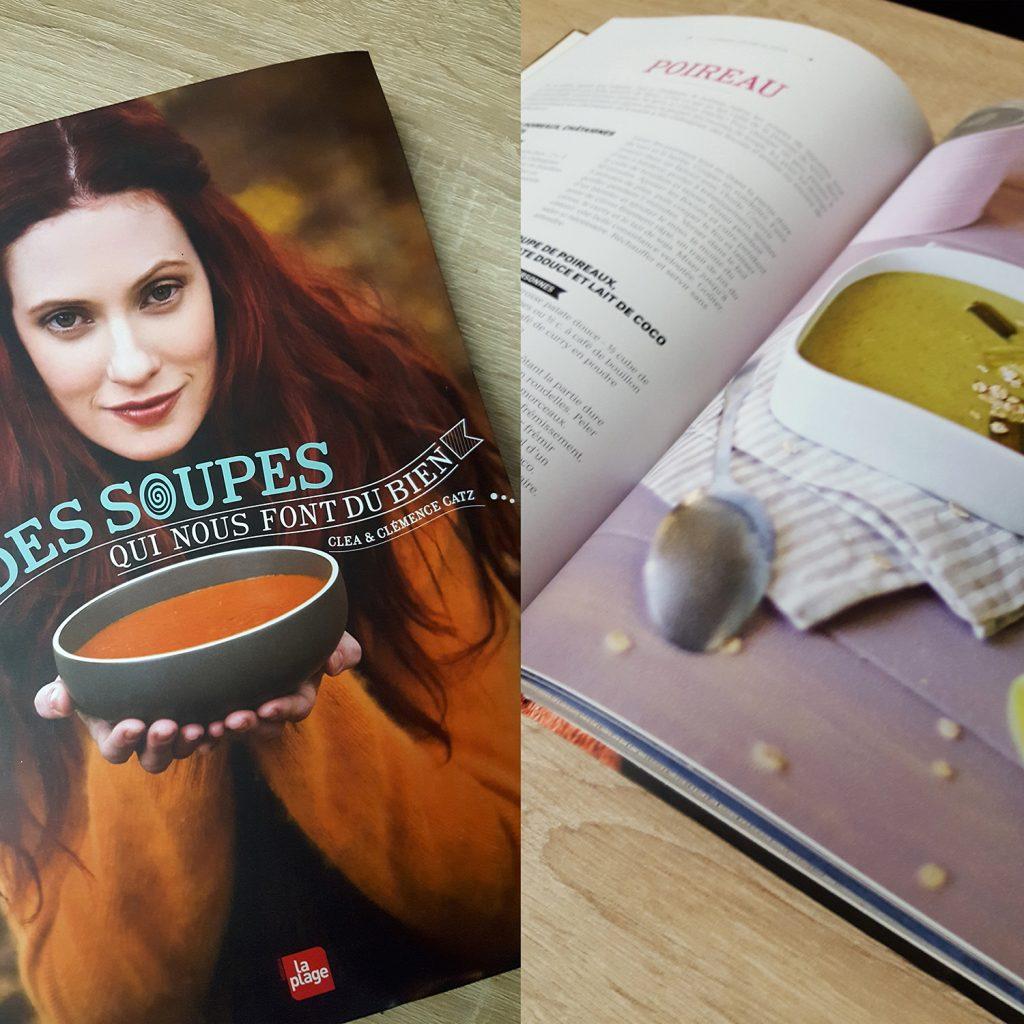 """Le livre de cuisine """"Des soupes qui nous font du bien"""" de Cléa et Clémence Catz aux éditions La Plage."""